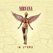 In Utero (20th Anniversary) [Remastered]