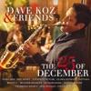 Dave Koz & Friends: The 25th of December ジャケット写真
