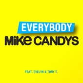 Everybody (feat. Evelyn & Tony T) [Remixes] - EP