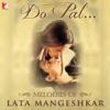 Do Pal Melodies of Lata Mangeshkar