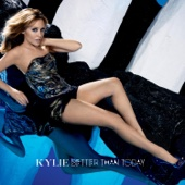 Better Than Today (Monarchy 'Kylie Through the Wormhole' Remix)