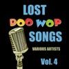 Lost Doo Wop Songs, Vol. 4
