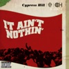 It Ain't Nothin' (feat. Young De) - Single, Cypress Hill