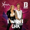 I Want Cha (feat. J Balvin) - Single, Xonia