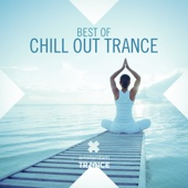 Best of Chill Out Trance
