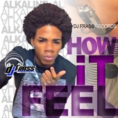 Alkaline - How It Feel artwork
