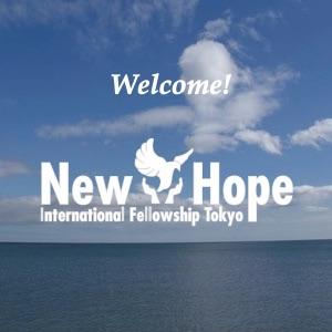 ニューホープ東京メッセージ - New Hope Tokyo Message