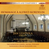Historical Organs and Composers, Vol. 3: Hommage a Alfred Kordelin