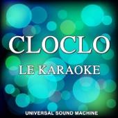 Cloclo le karaoké (Les plus belles chansons de Claude François en version playback)