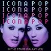 In the Stars (Galaxy Mix) - Single, Icona Pop