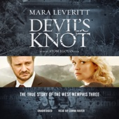Devil's Knot: The True Story of the West Memphis Three (Unabridged) - Mara Leveritt Cover Art
