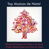 Top Musicas de Natal e Musicas Relaxante de Piano e de Amor - Fundo Musical para tua Festa de Natal