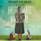 Britt-Marie Was Here: A Novel (Unabridged) - Fredrik Backman Cover Art