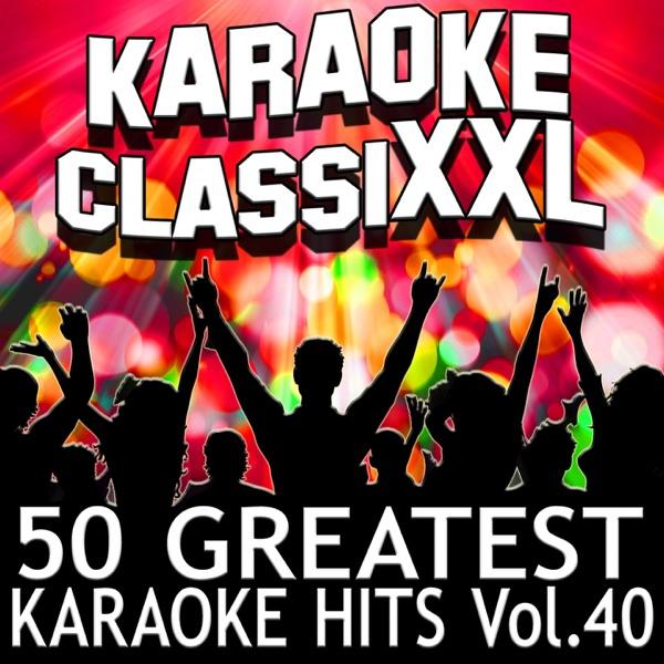 50 Greatest Karaoke Hits Vol 40 Karaoke Version Dohn Joe CD cover