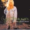 Gypsy Honeymoon - The Best of Kim Carnes, Kim Carnes