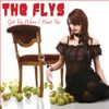 Got You (Where I Want You) - Single, The Flys