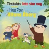 Inte stor nog (från Hokus Pokus Alfons Åberg) - EP