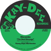 Mocambo - The Next Message (Kenny Dope Mix) обложка