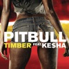 Timber (feat. Ke$ha) - Single, Pitbull