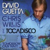 Tomorrow Can Wait (Remixes) - EP, David Guetta, Chris Willis & Tocadisco