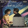 Let's Fall In Love - Nat King Cole