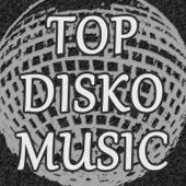 Top Disko Music: Grandes Éxitos Clásicos de la Música Disco Funk de los Años 70's 80's