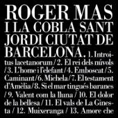 Roger Mas i la Cobla Sant Jordi Ciutat de Barcelona (Bonus Track Version)