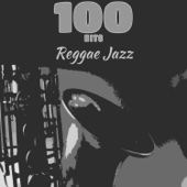 100 Hits Reggae Jazz