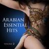 Arabian Essential Hits, Vol. 2