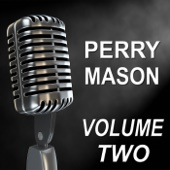 Perry Mason - Old Time Radio Show, Vol. Two