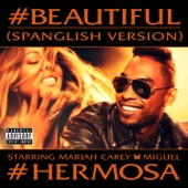 #Beautiful (#Hermosa – Spanglish Version) [feat. Miguel] - Single