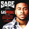 Gas Pedal (Remix) [feat. Justin Bieber & IamSu] - Single, Sage the Gemini