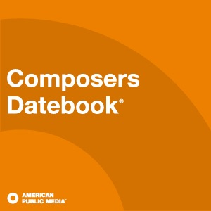 Composers Datebook Podcast