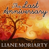 The Last Anniversary (Unabridged) - Liane Moriarty Cover Art