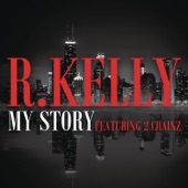 My Story (feat. 2 Chainz) - Single