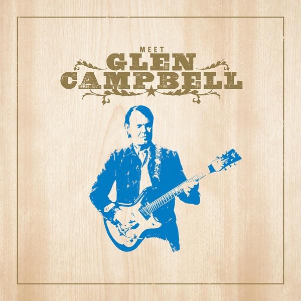 Meet Glen Campbell Bonus Track Version Glen Campbell CD cover