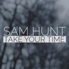 Take Your Time (Deluxe Single)