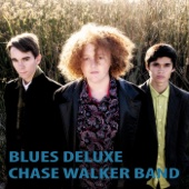 Blues Deluxe - Chase Walker Band