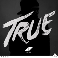 True - Avicii