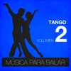 Música para Bailar. Tango (Volumen 2), Black and White Orchestra & Ferran Martinez y su Acordeon