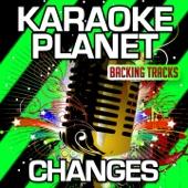 Changes (Karaoke Version) [Originally Performed By Faul & Wad Ad Vs. Pnau]