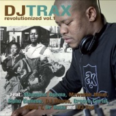 Revolutionized, Vol. 1 - DJ Trax