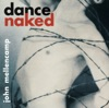 Dance Naked (Remastered), John Mellencamp