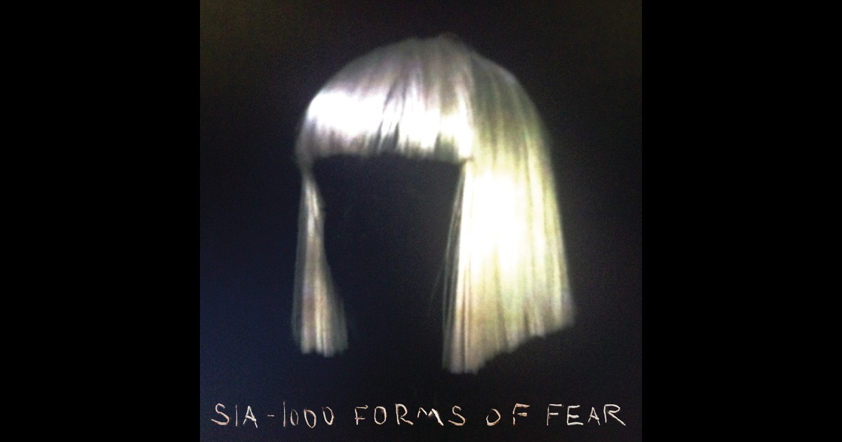 1000 forms of fear by sia on apple music for Sia download