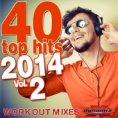 40 Top Hits 2014, Vol. 2 (Unmixed Workout Mixes For Running, Jogging, Fitness & Exercise)