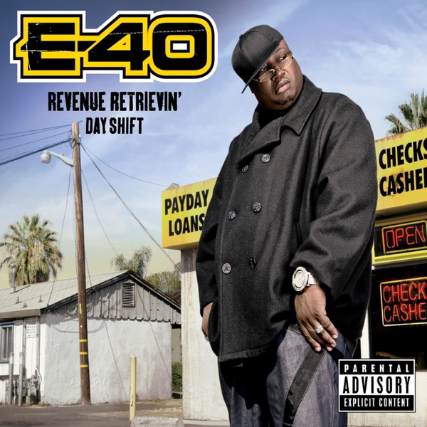 Revenue Retrievin Day Shift Deluxe Version E-40 CD cover
