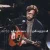 Unplugged (Live), Eric Clapton