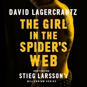David Lagercrantz, George Goulding - translator - The Girl in the Spider's Web: Millennium Series: Book 4 (Unabridged) artwork