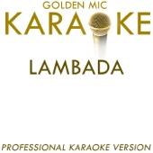 Lambada (In the Style of Kaoma) [Karaoke Version]