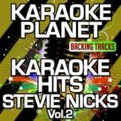 Karaoke Hits Stevie Nicks, Vol. 2 (Karaoke Version)
